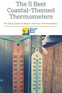 The 5 Best Coastal Themed Thermometers
