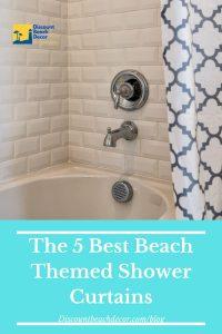 The 5 Best Beach Themed Shower Curtains