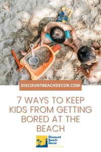 7 Ways to Keep Kids from Getting Bored at the Beach